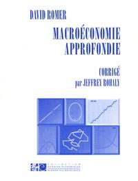 Jeffrey Rohaly et David Romer - Macroéconomie approfondie - Corrigé.