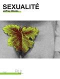 Jeffrey Weeks - Sexualité - Suivi de Introduction à l'oeuvre de Jeffrey Weeks.