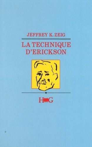 Jeffrey Zeig - La Technique d'Erickson.