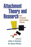 Jeffry A Simpson et Steven Rholes - Attachment Theory and Research - New Directions and Emerging Themes.