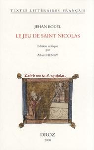 Jehan Bodel - Le jeu de saint Nicolas.