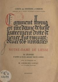 Jehan Hennezel d'Ormois et Georges Goyau - Notre-Dame de Liesse - Sa légende d'après le plus ancien texte connu.