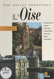 Jehan Lasseron-Philips et Catherine Soulier - L'Oise.