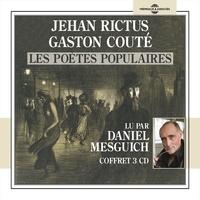 Jehan Rictus et Gaston Couté - Jehan Rictus, Gaston Couté, les poètes populaires - Lus par Daniel Mesguich.
