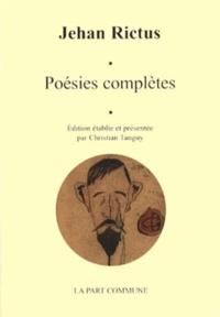 Jehan Rictus - Poésies complètes.