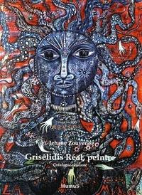 Jehane Zouyene - Grisélidis Réal, peintre - Catalogue raisonné.