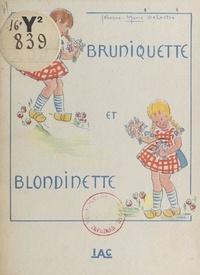 Jehanne-Marie Delastre - Bruniquette et Blondinette.