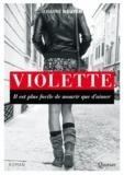 Jehanne Nguyen - Violette - Il est plus facile de mourir que d'aimer.
