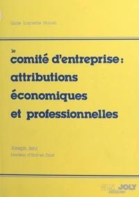 Jehl - Le comité d'entreprise - Attributions économiques et professionnelles.
