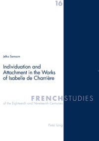 Jelka Samsom - Individuation and Attachment in the Works of Isabelle de Charrière.