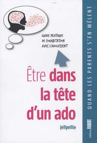 Etre dans la tête dun ado - Guide pratique de cohabitation avec ladolescent.pdf