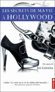 Jen Calonita - Les secrets de ma vie à Hollywood Tome 1 : .