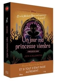 Jen Calonita - Un jour ma princesse viendra - Et si la Méchante Reine avait empoisonné le prince ?.