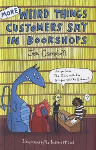 Jen Campbell - More Weird Things Customers Say in Bookshops.