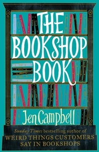 Jen Campbell - The Bookshop Book.