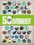 Jen Green - 50 choses a savoir sur... L'environnement.