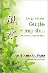 Jen Nicomedes Stone - Le premier Guide Feng Shui pour les passionnés.