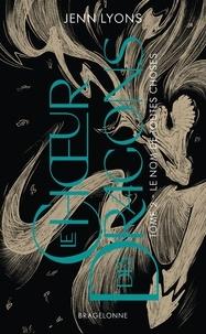 Jenn Lyons - Le Choeur des dragons Tome 2 : Le Nom de Toutes Choses.