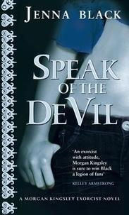 Jenna Black - Speak Of The Devil - Number 4 in series.