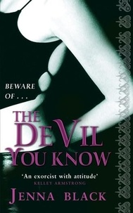 Jenna Black - The Devil You Know - Number 2 in series.