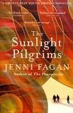 Jenni Fagan - The Sunlight Pilgrims.