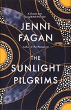 Jenni Fagan - The Sunlight Pilgrims.