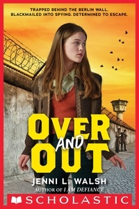 Jenni L. Walsh - Over and Out.