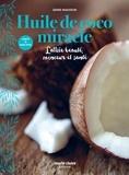Jenni Madison - Huile de coco miracle - L'alliée beauté, minceur et santé.