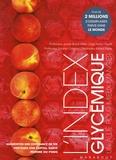 Jennie Brand-Miller et Kaye Foster-Powell - L'index glycémique : un allié pour mieux manger.
