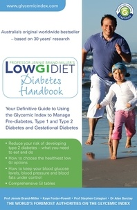 Jennie Brand-Miller et Kaye Foster-Powell - Low GI Diet Diabetes Handbook.
