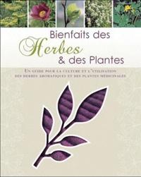 Jennie Harding - Bienfaits des Herbes et plantes - Un guide pour la culture et l'utilisation des herbes aromatiques et des plantes médicinales.