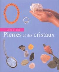 Jennie Harding - Guide des pierres et des cristaux.