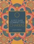 Jennie Harding - Le petit guide complet des chakras.