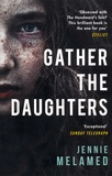 Jennie Melamed - Gather the daughters.