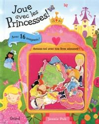 Joue avec les Princesses! - Amuse-toi avec ton livre aimanté!.pdf