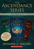 Jennifer A. Nielsen - The Ascendance Series Books 1-3.