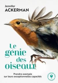 Jennifer Ackerman - Le génie des oiseaux.