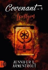 Covenant Tome 4 - ApollyonJennifer Armentrout - Format PDF - 9782290172445 - 9,99 €