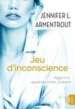 Jennifer Armentrout - Jeu d'inconscience.