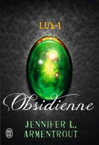 Jennifer Armentrout - Lux Tome 1 : Obsidienne.