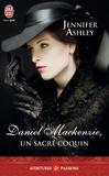 Jennifer Ashley - Daniel Mackenzie, un sacré coquin.