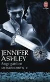Jennifer Ashley - Les exilés d'Austin Tome 2 : Ange gardien.