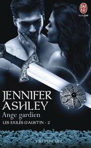 Jennifer Ashley - Les exilés d'Austin Tome 2 : Ange gardien.