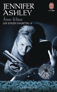 Jennifer Ashley - Les exilés d'Austin Tome 3 : Ame féline.