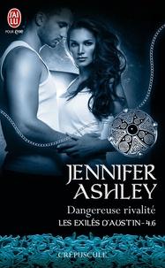 Jennifer Ashley et Zeynep Diker - Les exilés d'Austin (Tome 4.6) - Dangereuse rivalité.