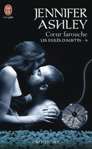 Jennifer Ashley - Les exilés d'Austin Tome 4 : Coeur farouche.