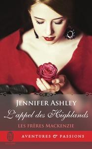 Jennifer Ashley - Les frères MacKenzie - L'appel des Highlands.