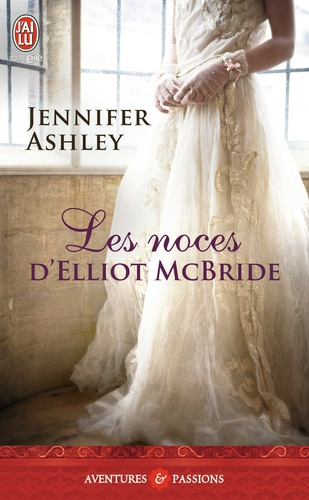 Jennifer Ashley - Les noces d'Elliot McBride.