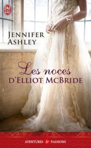 Jennifer Ashley - Les noces d'Elliot McBride.