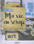 Jennifer Beyer - Ma vie en scrap.